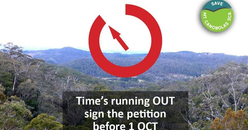 Time is running out to SAVE Mount Canobolas